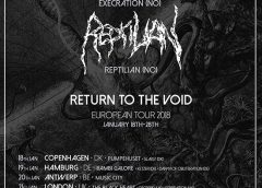 """Execration """"Return To The Void"""" European tour for January 2018 is fully booked!"""